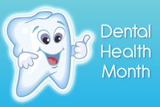 Dental Health Month