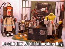 Be safe this World Laboratory Day!