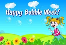 Happy Bubble Week