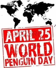 April 25 World Penguin Day