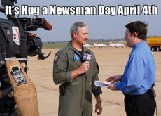 It's Hug a Newsman Day April 4th