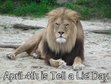 April 4th is Tell a Lie Day