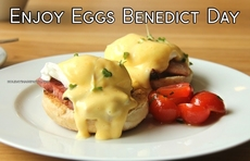 Enjoy Eggs Benedict Day