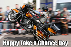 Happy Take a Chance Day