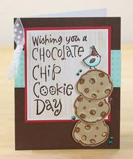 Wishing you a chocolate chip cookie day