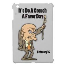 It's Do a Grouch a Favor Day February 16