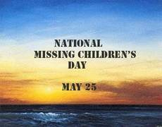 National Missing Children's Day May 25