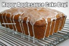 Happy Applesauce Cake Day!