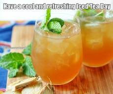 Have a cool and refreshing Iced Tea Day