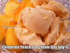 Celebrate Peach Ice Cream Day July 17