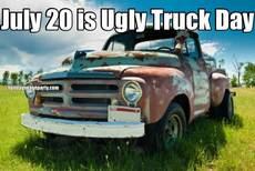 July 20 is Ugly Truck Day