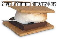 Have A Yummy S'mores Day
