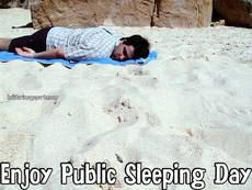 Enjoy Public Sleeping Day