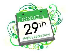 February 29th Happy Leap Day!
